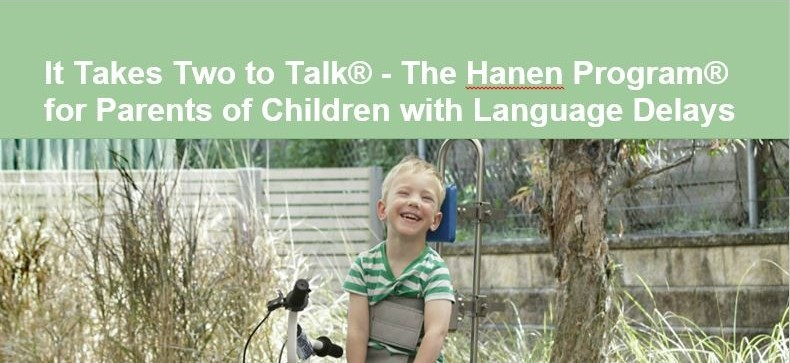It takes two to talk the hanen program for parents of children with language delay and photo of a child in their backyard